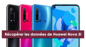 récupérer les données de Huawei Nova 5i