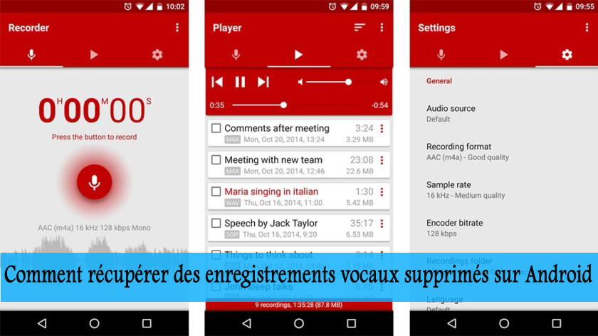 Comment récupérer des enregistrements vocaux supprimés sur Android