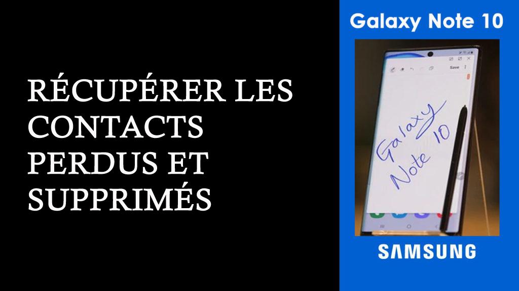 récupérer les contacts perdus sur le Samsung Galaxy Note 10