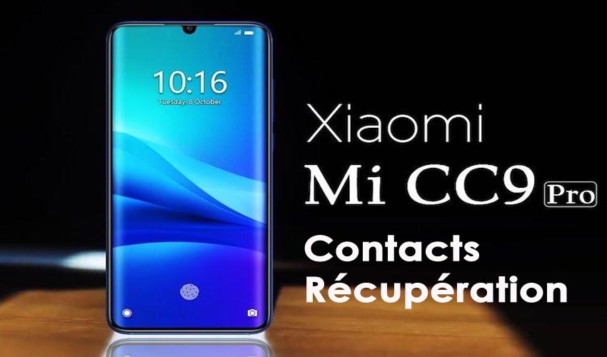 récupérer des contacts supprimés de Mi CC9 Pro