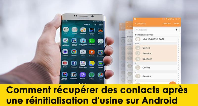 Comment récupérer des contacts après une réinitialisation d'usine sur AndroidComment récupérer des contacts après une réinitialisation d'usine sur Android