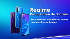 Realme Récupération de données - Récupérez les données disparues des téléphones Realme