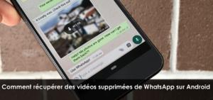 4 Façons - Comment récupérer des vidéos supprimées de WhatsApp sur Android