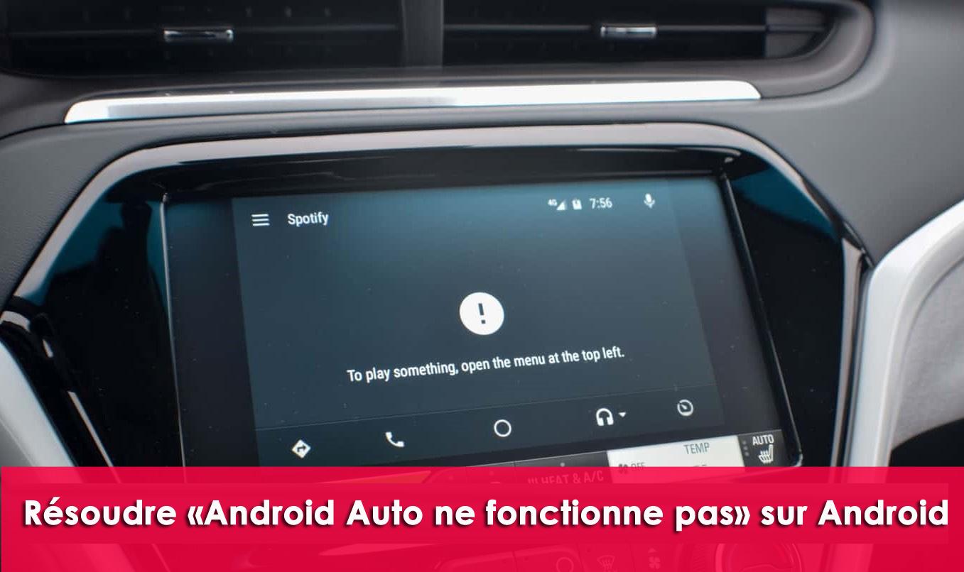 résoudre «Android Auto ne fonctionne pas» sur Android