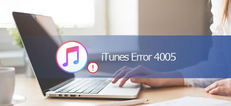 corriger une erreur iTunes 4005